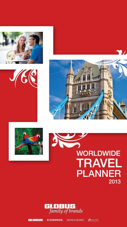 Globus family of brands 2013 Worldwide Travel Planner