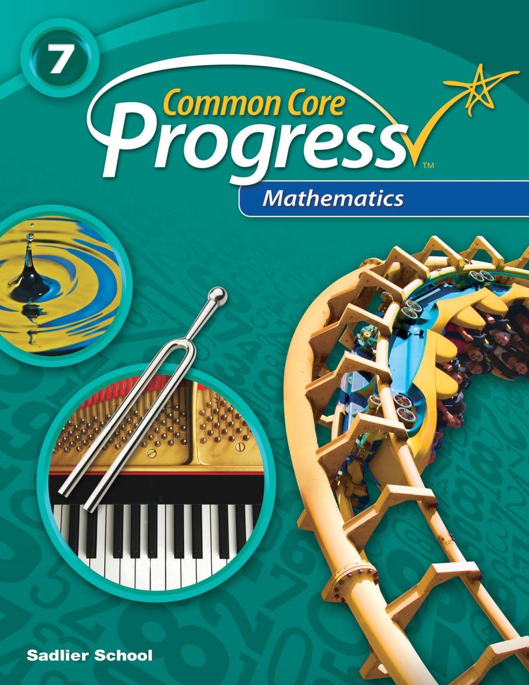 Common Core Progress-Mathematics-Gr 7 Student Edition Sampler