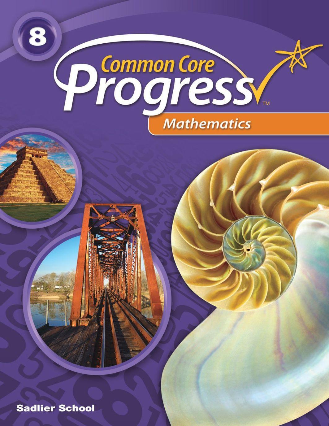 Common Core Progress-Mathematics-Gr 8 Student Edition Sampler